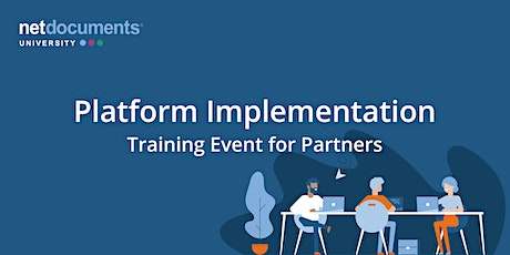 NetDocuments Platform Implementation | Virtual Training | Jul 13–17, 2020 tickets