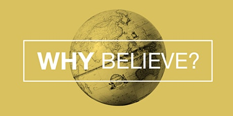 Why Believe? tickets