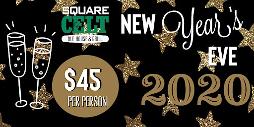 Square Celt New Year's Eve 2020 Party!