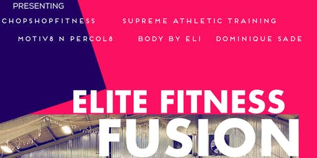ELITE FITNESS FUSION tickets