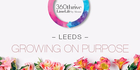 LimeLife by Alcone - Leeds Growing on Purpose: 2020 Kick Off tickets