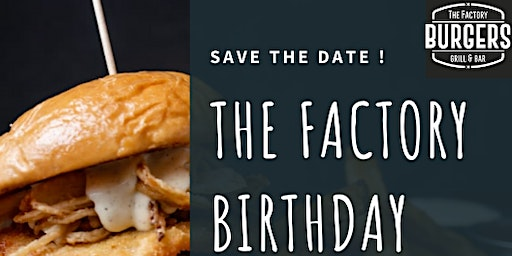The Factory Birthday