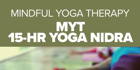 15 Hour Yoga Nidra Training with Mindful Yoga Therapy tickets