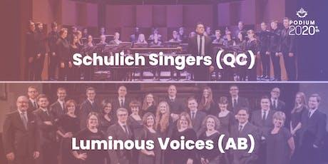 Schulich Singers (QC) | Luminous Voices (AB) billets