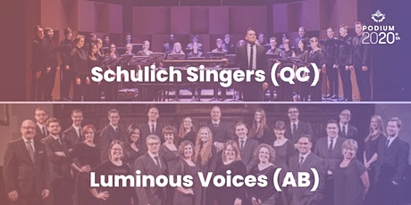 Schulich Singers (QC) | Luminous Voices (AB) billets