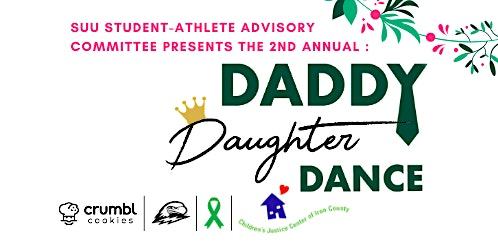2nd Annual SUU Athletics Daddy Daughter Dance