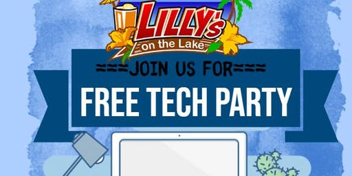 Free Tech Party at Lilly's on the Lake