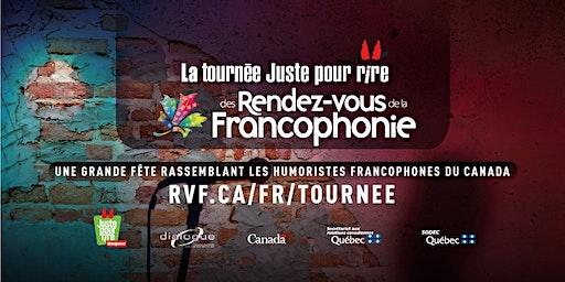 Soirée Juste Pour Rire - Rendez-vous de la Francophonie 2020