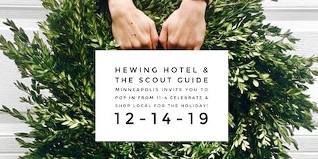 Hewing Hotel x The Scout Guide Holiday Market tickets
