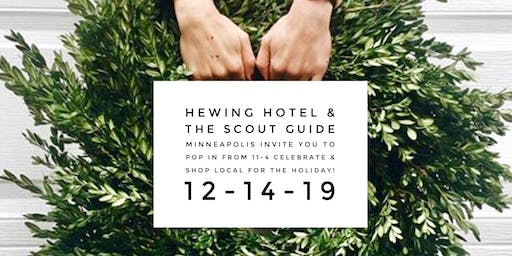 Hewing Hotel x The Scout Guide Holiday Market