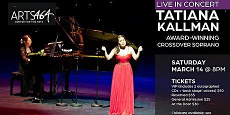 Live in Concert  St. Petersburg- Tatiana Kallman, Crossover Soprano tickets