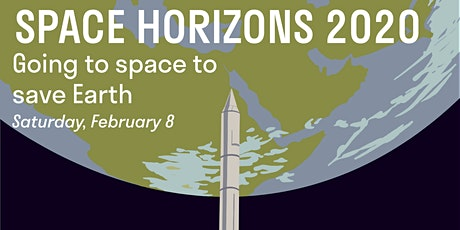 Space Horizons 2020: Going to Space to Save Earth tickets
