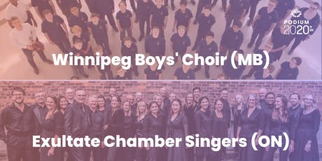 Winnipeg's Boys Choir (MB) | Exultate Chamber Singers (ON) billets