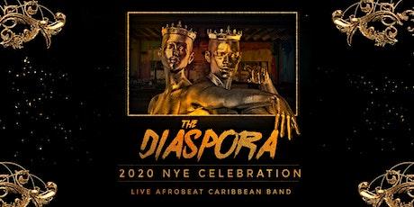 The Diaspora 2020 NYE Celebration Live Afrobeat & Caribbean Band tickets