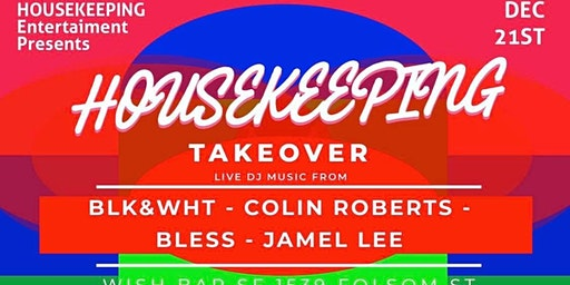 Housekeeping takeover 12/21/19