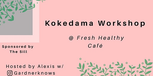 Kokedama Workshop 101