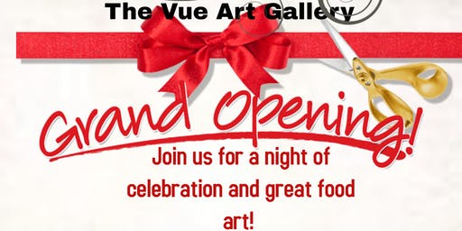 Grand Opening & Ribbon Cutting The Vue Art Gallery