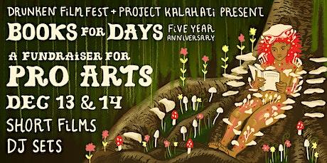 Drunken Film Fest & Project Kalahati present: Film+Music Party for Pro Arts tickets