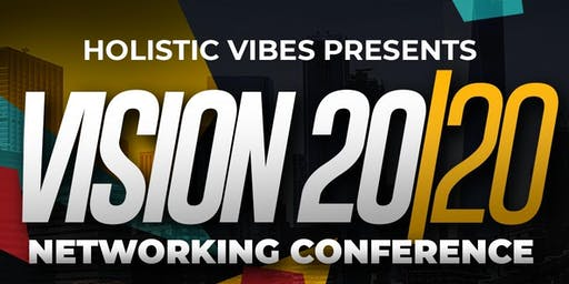 Vision 20/20 Networking Conference