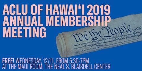 ACLU of Hawai'i 2019 Annual Membership Meeting tickets