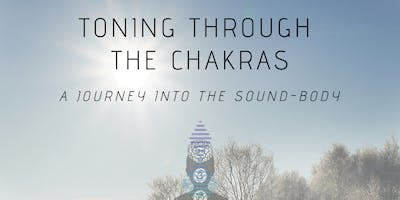Toning Through The Chakras - A Journey into the Sound-Body