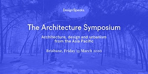 The Architecture Symposium, Brisbane