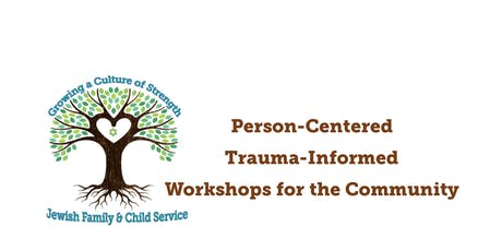 JFCS Person Centered Trauma Informed Care Workshop with Elizabeth Vermilyea tickets
