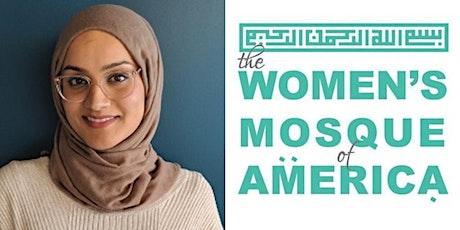 December 27th Jumma'a w/Sameerah Siddiqui - The Women's Mosque of America tickets