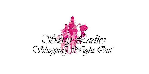 Sassy Ladies Shopping Night Out Vendor Registration 2020