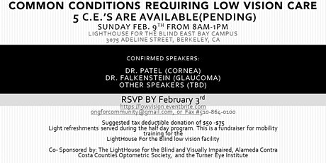 """Common Conditions Requiring Low Vision Care"" tickets"