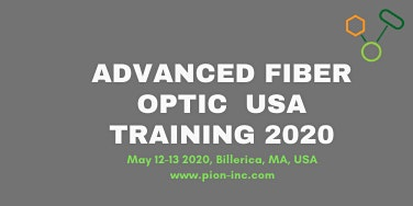 USA Fiber-Optic Advanced Training Course 2020 May 12 - May 13