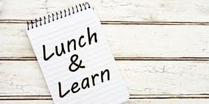 March Lunch and Learn: Issues and Challenges