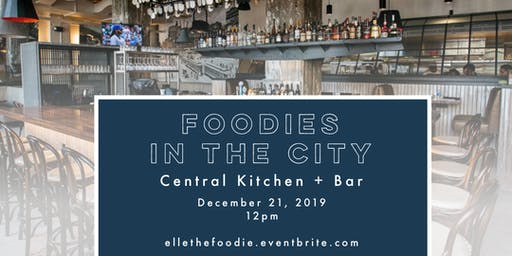 Foodies in the City: December