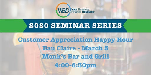 Customer Appreciation Happy Hour - Eau Claire