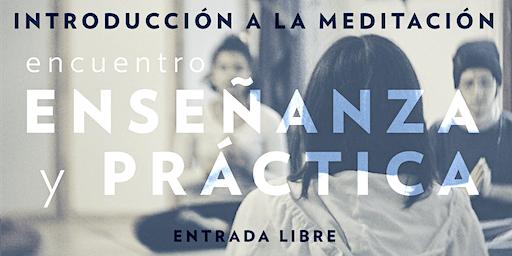 Introducción a la Meditación | Enseñanza y Práctica
