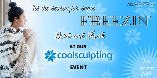 'tis the season for some FREEZIN' - CoolSculpting Event