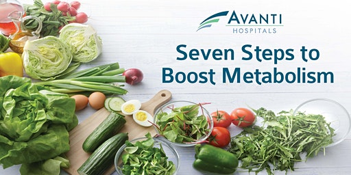 Seven Steps to Boost Metabolism
