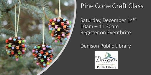 Pine Cone Craft Class