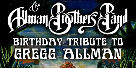 Live At The Fillmore's Bday Tribute to Gregg Allman of Allman Brothers Band tickets