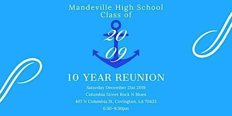 MHS Class of 2009 10 Year Reunion tickets