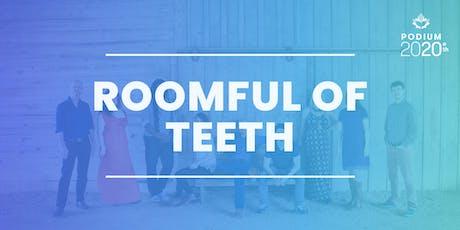 Roomful Of Teeth (MA, USA) billets