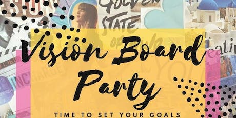 A 2020 Vision Board Party!!! What does your 2020 look like? tickets
