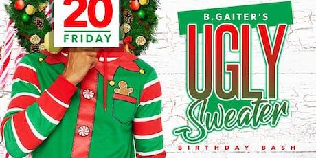 B.GAITER'S UGLY SWEATER BIRTHDAY BASH tickets
