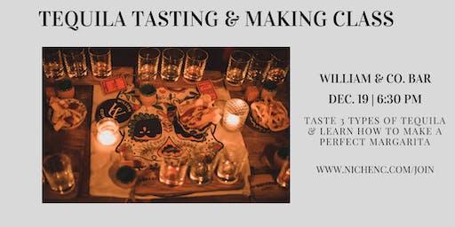 Tequila Tasting & Making Class