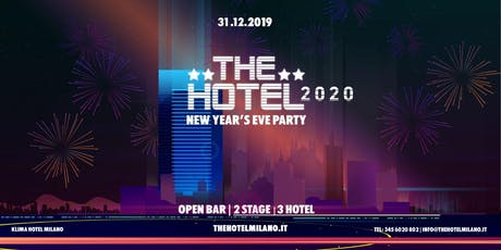 Capodanno Milano 2020 - THE HOTEL - OPENBAR | BJOY biglietti
