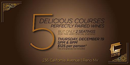 Centro 5 Course Dinner & Wine