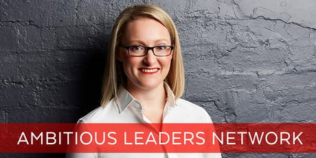 Ambitious Leaders Network Melbourne – 8 January 2020 Sara Prendergast tickets
