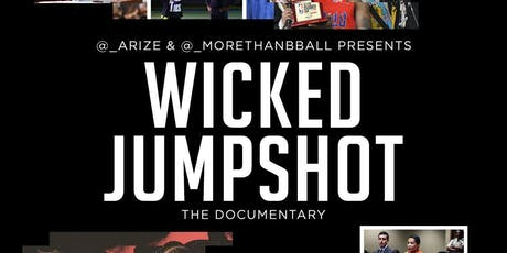 Wicked Jumpshot Private Screening// Q&A tickets