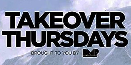 Takeover Thursdays - 4 DJs – San Francisco's #1 Weekly Thursday Event. tickets