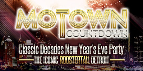 "Motown Countdown ""Classic Decades"" New Year's Eve Party tickets"